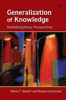 Generalization Of Knowledge: Multidisciplinary Perspectives  by  Marie T. Banich