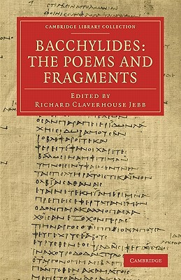 Bacchylides: The Poems and Fragments  by  Bacchylides