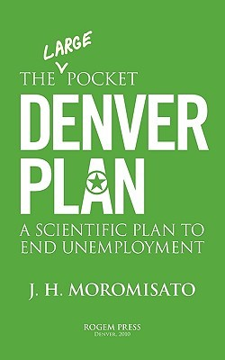 The Large Pocket Denver Plan Jorge H. Moromisato