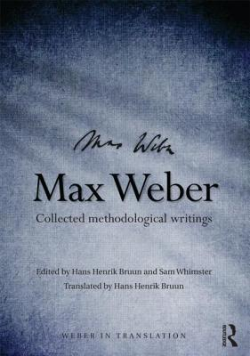 Max Weber, Rationality and Modernity  by  Sam Whimster