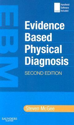 Evidence-Based Physical Diagnosis [With Handheld Software Access Code] Steven McGee