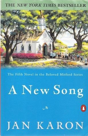 A New Song (Mitford Series, #5)  by  Jan Karon