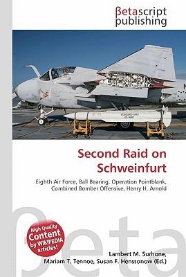 Second Raid on Schweinfurt  by  NOT A BOOK