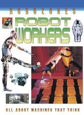 Robot Workers David Jefferis