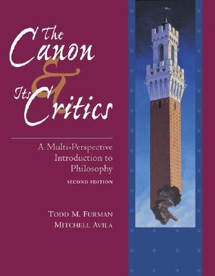 The Canon and Its Critics with Free Philosophy PowerWeb Todd Furman