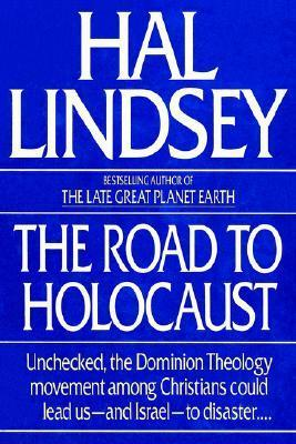 The Road to Holocaust Hal Lindsey