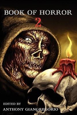 Book of Horror 2 Anthony Giangregorio