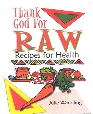 Thank God For Raw Julie Wandling