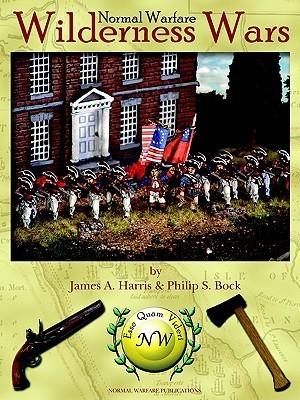 Wilderness Wars James A.  Harris