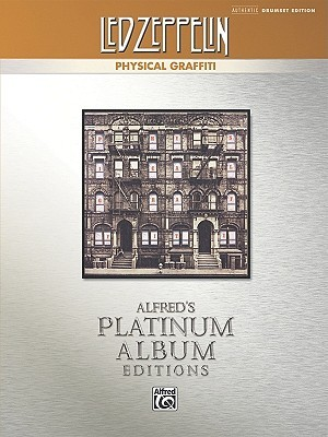 Led Zeppelin -- Physical Graffiti Platinum Drums: Drum Transcriptions Led Zeppelin