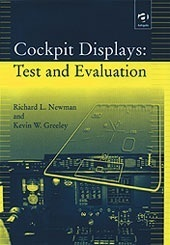 Cockpit Displays: Test and Evaluation  by  Richard L. Newman