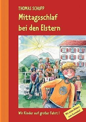 Mittagsschlaf bei den Elstern: Wir Kinder auf großer Fahrt! Thomas Schupp