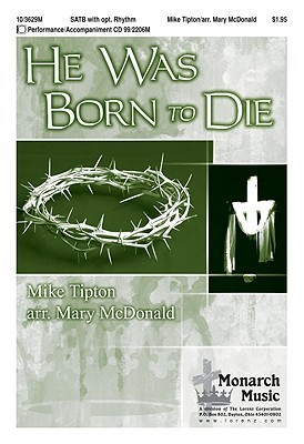 He Was Born to Die  by  Mike Tipton