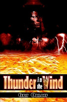 Thunder in the Wind Curt Orloff