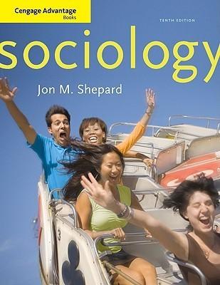 Sociology (Cengage Advantage Books) Jon M. Shepard