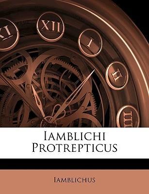 Iamblichi Protrepticus  by  Iamblichus of Chalcis