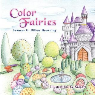 Color Fairies  by  Frances G. Dillow Browning