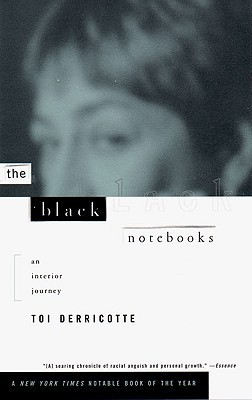 The Black Notebooks: An Interior Journey  by  Toi Derricotte