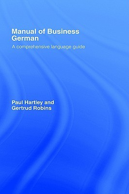 German Business Situations: A Spoken Language Guide Paul  Hartley