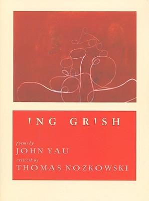 Ing Grish John Yau