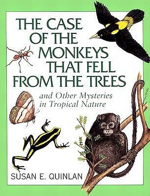 Case of the Monkeys That Fell from the Trees, The Susan E. Quinlan