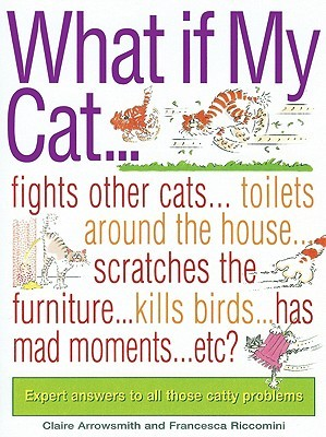 What If My Cat?  by  Claire Arrowsmith
