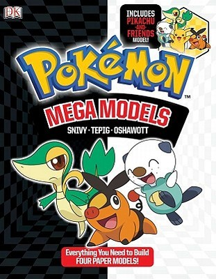 Pokemon Mega Models: Build Snivy, Oshawatt and Tepig: Build Snivy, Oshawatt and Tepig  by  BradyGames