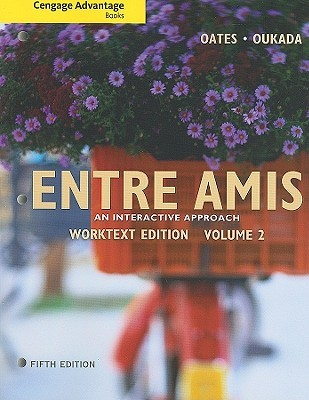 Entre Amis, Volume 2: An Interactive Approach  by  Michael Oates