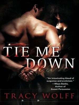 Tie Me Down Tracy Wolff