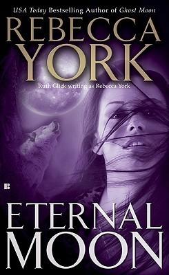 Eternal Moon (Moon Series #8)  by  Rebecca York