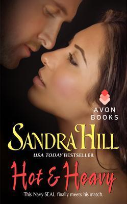 Hot & Heavy Sandra Hill