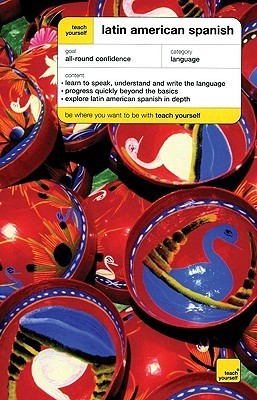 Teach Yourself Latin American Spanish Complete Course Package [With Book] Juan Kattán-Ibarra