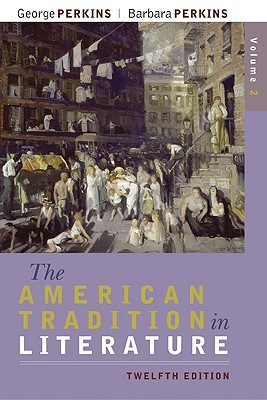 American Tradition In Literature With Readers Interactive Exploration Of American Literature: Concise Edition George B. Perkins
