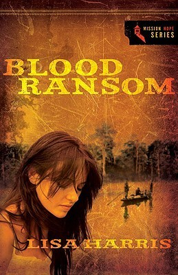 Blood Ransom Lisa Harris