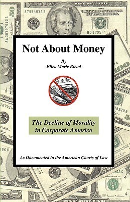 Not about Money - Downsizing and Discrimination  by  Ellen  Marie Blend