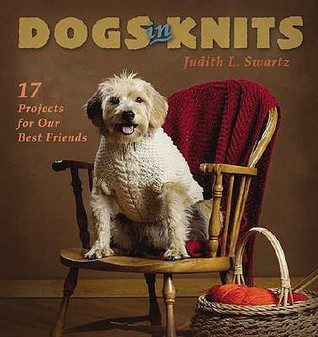 Dogs in Knits  by  Judith L. Swartz