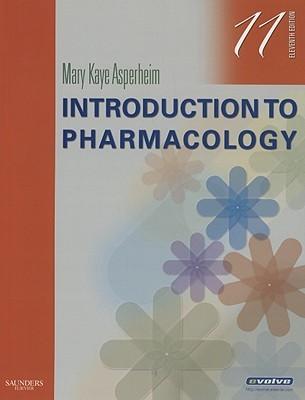 Pharmacology, An Introductory Text Mary Kaye Asperheim