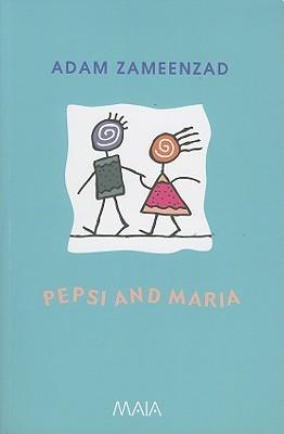 Pepsi and Maria  by  Adam Zameenzad