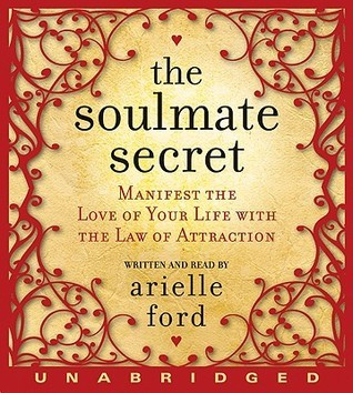 The Soulmate Secret CD  by  Arielle Ford