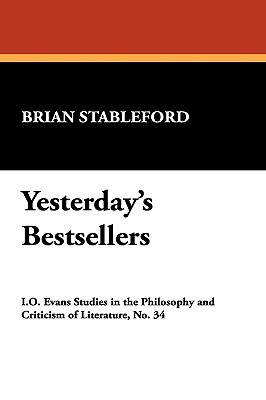 Yesterdays Bestsellers  by  Brian M. Stableford