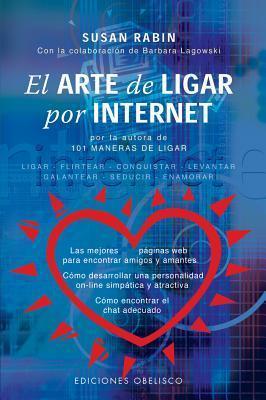 El Arte de Ligar Por Internet (Nueva Consciencia / New Conscience)  by  Susan Rabin