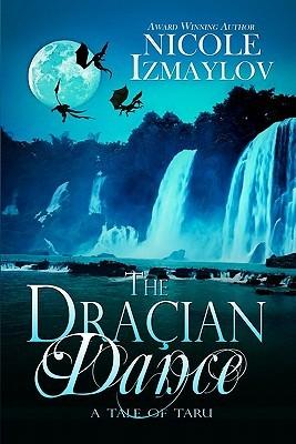 The Dracian Dance Nicole Izmaylov
