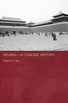 Beijing  by  Stephen G. Haw