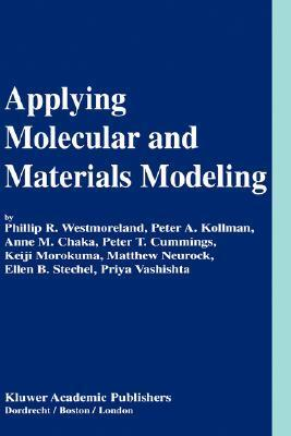 Applying Molecular and Materials Modeling  by  Phillip R. Westmoreland