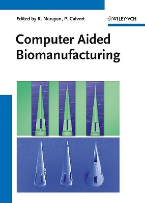 Printed Biomaterials: Novel Processing and Modeling Techniques for Medicine and Surgery  by  Roger Narayan