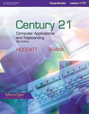 Style Manual for Hoggatt/Shanks Century 21 Computer Applications and Keyboarding, Lessons 1-170, 9th Jack P. Hoggatt