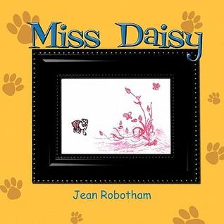 Miss Daisy Jean Robotham