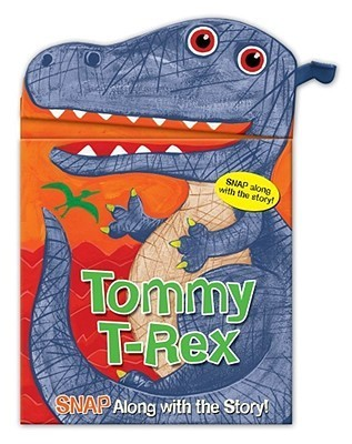 Snappy Heads Tommy T Rex  by  Sarah Albee