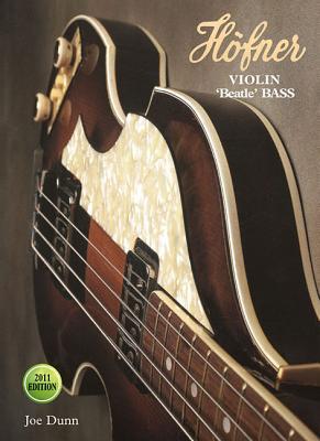 Hofner Violin Beatle Bass - 2011 Edition  by  Joe Dunn