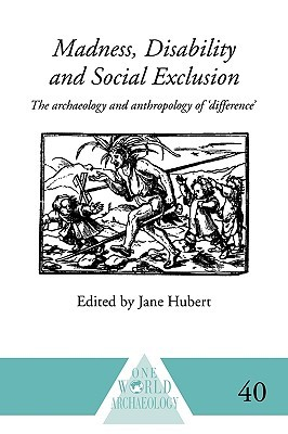 The Experience of Institutionalisation: Social Exclusion, Stigma and Loss of Identity Jane Hubert
